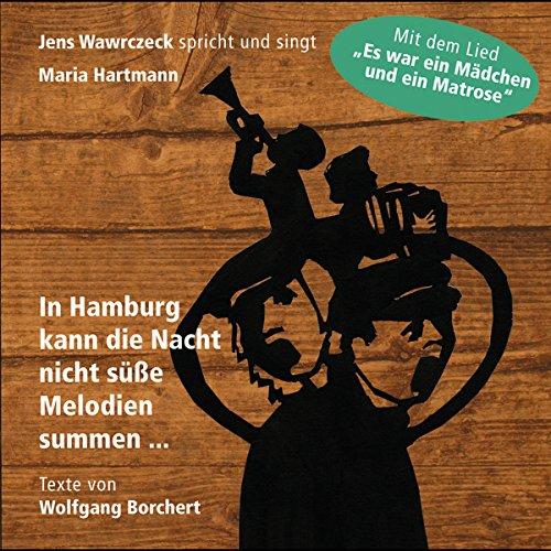 In Hamburg kann die Nacht nicht süße Melodien summen... Titelbild