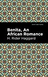 Benita: An African Romance (Mint Editions) (English Edition)