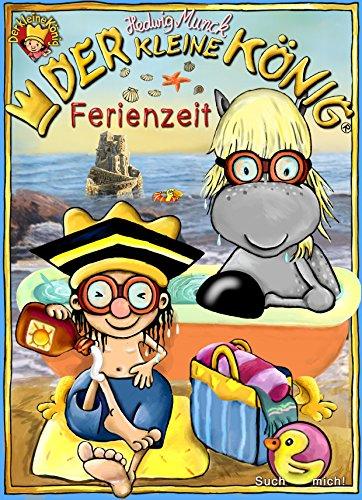 Der kleine König - Ferienzeit: 3 Bilderbücher