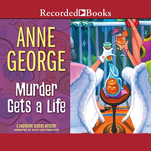 Murder Gets a Life audiobook cover art