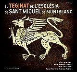 El Teginat De Sant Miquel De Montblanc (El Bagul)