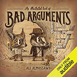 An Illustrated Book of Bad Arguments cover art