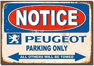Lorenzo Notice Peugeot Parking Only Vintage Metal Vintage Metal Vintage Metallblechschild Wand Eisen Malerei Plaque Poster Warnschild Cafe Bar Pub Bier Club Dekoration