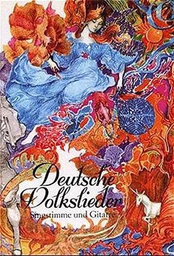 Deutsche Volkslieder: Für Singstimme und Gitarre