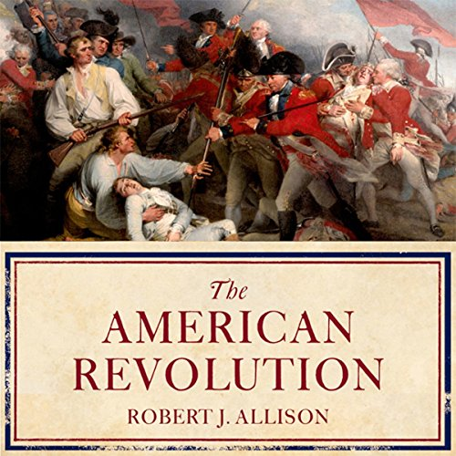 The American Revolution: A Concise History audiobook cover art