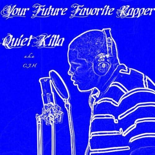 Quiet Killa