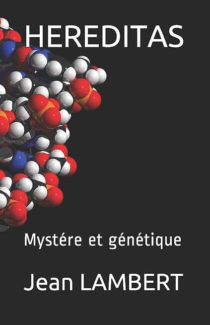 HEREDITAS: Mystére et génétique