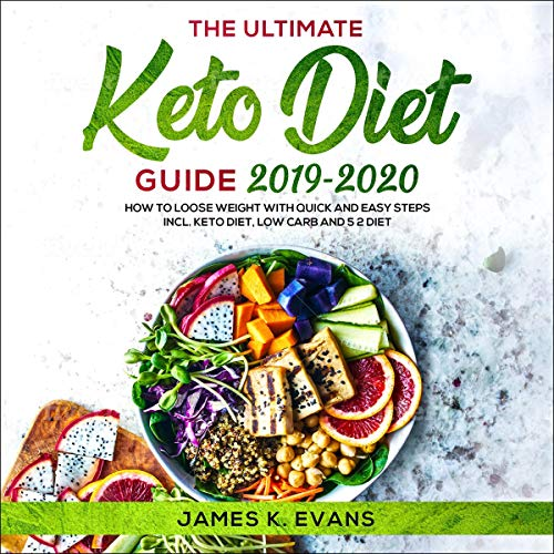 The Ultimate Keto Diet Guide 2019-2020  By  cover art