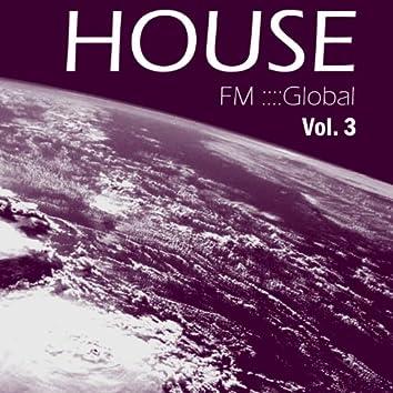 FM Global House - Vol.3 (DJ Mix)