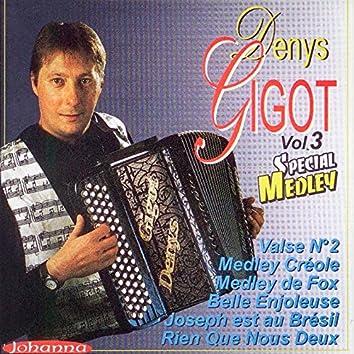 Denys Gigot, vol. 3 (Spécial Medley)