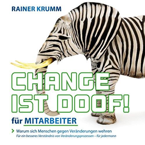 Change ist doof! für Mitarbeiter Titelbild