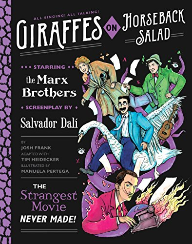 Image of Giraffes on Horseback Salad: Salvador Dali, the Marx Brothers, and the Strangest Movie Never Made (QUIRK BOOKS)