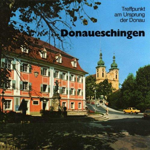 Donaueschingen : Treffpunkt am Ursprung d. Donau.