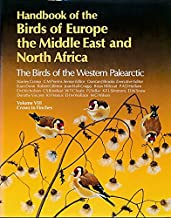 Handbook of the Birds of Europe, the Middle East, and North Africa: The Birds of the Western Palearctic Volume VIII: Crows to Finches