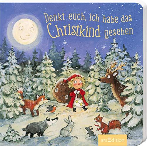 Denkt euch, ich habe das Christkind gesehen (Weihnachtsbüchlein)