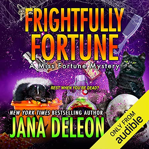 Frightfully Fortune: Miss Fortune Mysteries, Book 20