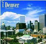 Denver 2015: Original BrownTrout-Kalender [Mehrsprachig] [Kalender] - Browntrout Publishers