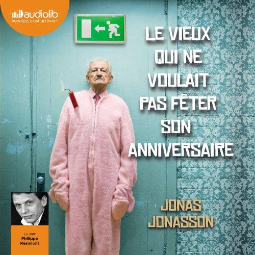 Le vieux qui ne voulait pas fêter son anniversaire audiobook cover art