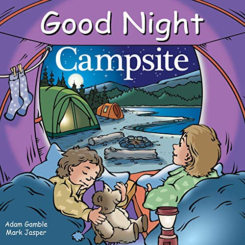 Good Night Campsite (Good Night Our World)
