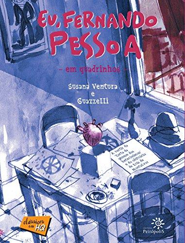 Eu, Fernando Pessoa em quadrinhos (Clássicos em HQ)