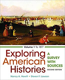 Exploring American Histories: A Survey with Sources: To 1877 (1457694700) | Amazon price tracker / tracking, Amazon price history charts, Amazon price watches, Amazon price drop alerts