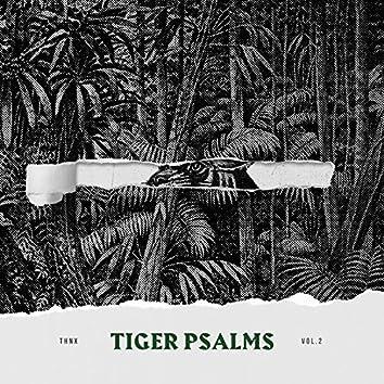 Tiger Psalms, Vol. 2