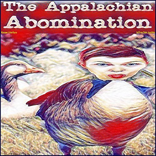 The Appalachian Abomination audiobook cover art