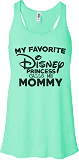 Women's Tank Top Bella Soft My Favorite Disney Princess Calls Me Mommy