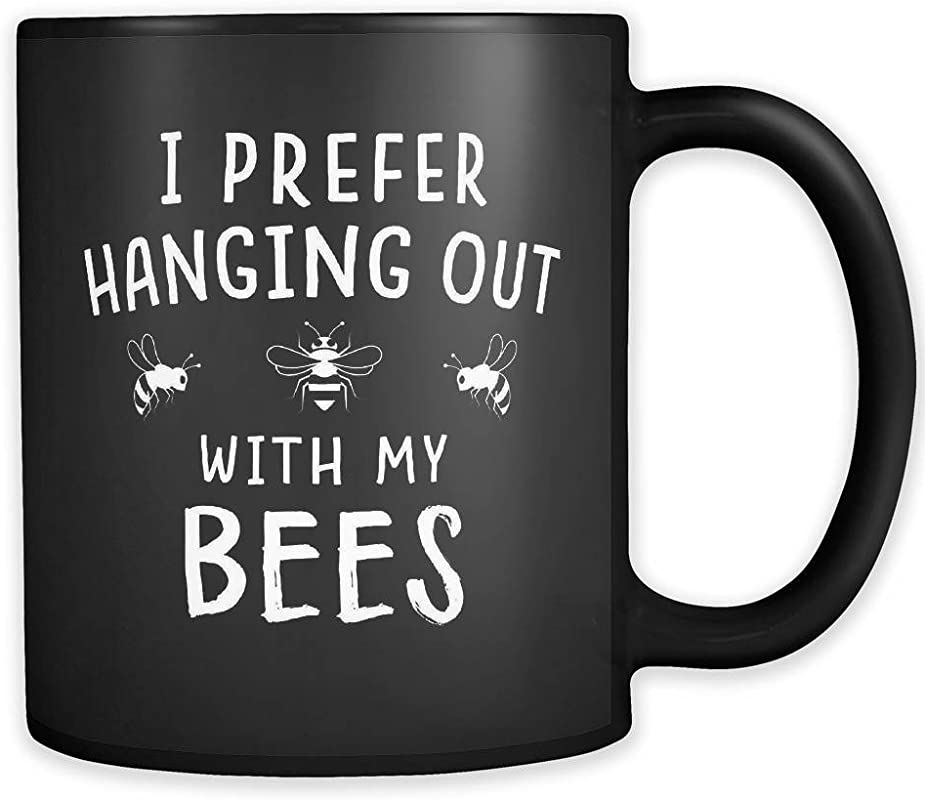 I Prefer Hanging Out With My Bees Mug Bees Gift Save The Bees Beekeeper Mug Beekeeper Gift Apiarist Mug Apiarist Gift