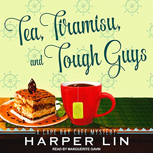 Tea, Tiramisu, and Tough Guys audiobook cover art