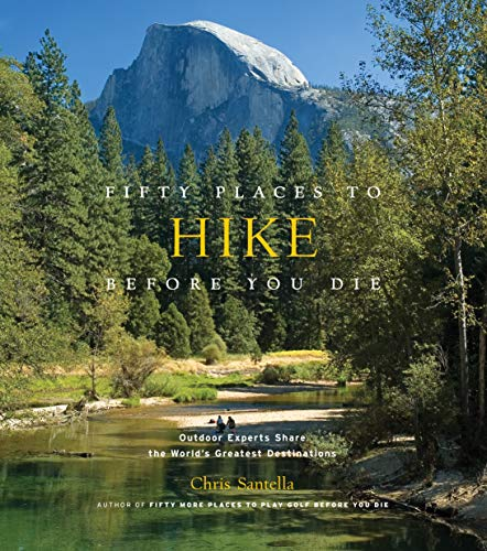 Fifty Places to Hike Before You Die Book