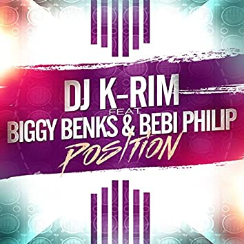 Position (feat. Biggy Benks, Bebi Philip)
