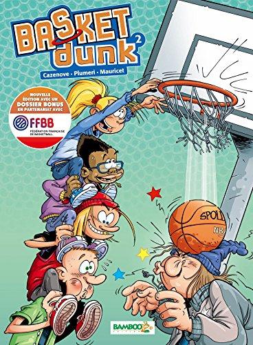 Basket Dunk - tome 02 - nouvelle édition