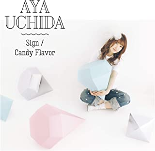 Sign/Candy Flavor【初回限定盤A】