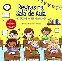 Regras na Sala de Aula (Portuguese Edition)