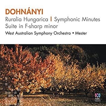 Dohnányi: Ruralia Hungarica – Symphonic Minutes Suite In F-Sharp Minor