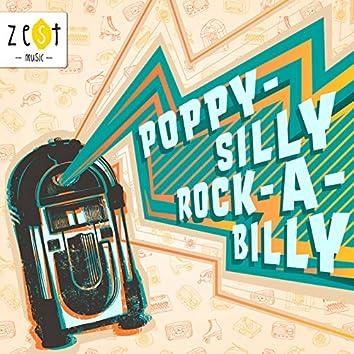 Poppy-silly Rock-a-billy