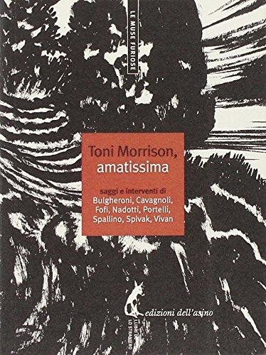 Toni Morrison, amatissima. Saggi e interventi