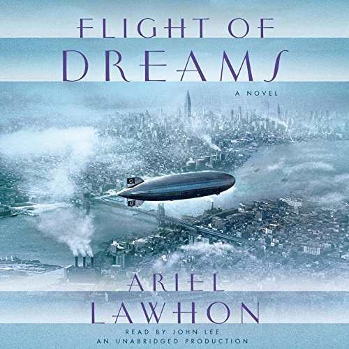 Flight of Dreams     A Novel              By:                                                                                                                                 Ariel Lawhon                               Narrated by:                                                                                                                                 John Lee                      Length: 12 hrs and 40 mins     144 ratings     Overall 4.2