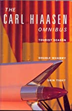 The Carl Hiaasen Omnibus : Tourist Season', 'Double Whammy', 'Skin Tight