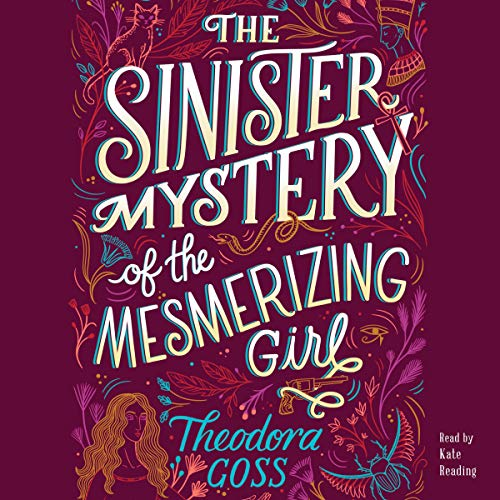 The Sinister Mystery of the Mesmerizing Girl cover art