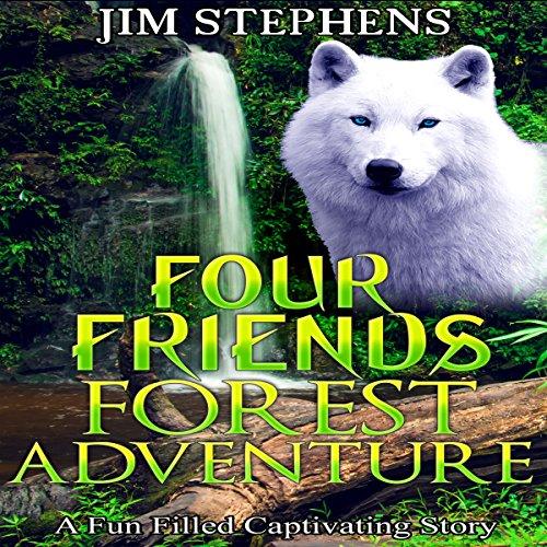 Four Friends Forest Adventure audiobook cover art