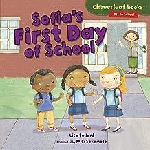 Sofia's First Day of School (Cloverleaf Books ™ — Off to School)