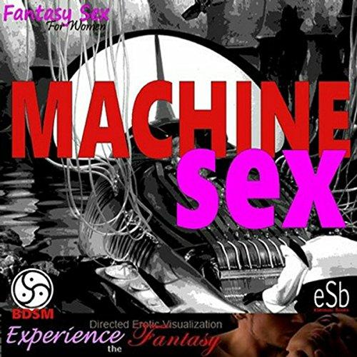Machine Sex audiobook cover art