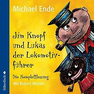Jim Knopf und Lukas der Lokomotivführer. Die Komplettlesung audiobook cover art