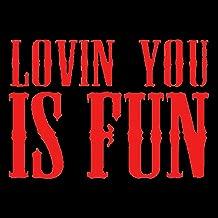 Lovin' You Is Fun - Single (Easton Corbin Tribute) [Explicit]