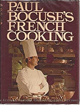 Paul Bocuse's French Cooking 0394406702 Book Cover
