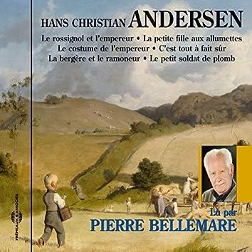 Hans Christian Andersen - 6 contes racontés par Pierre Bellemare