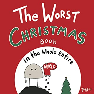 Sponsored Ad - The Worst Christmas Book in the Whole Entire World (Entire World Books)
