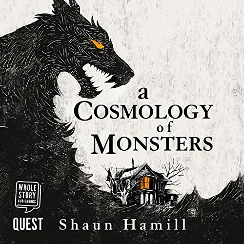 A Cosmology of Monsters  By  cover art